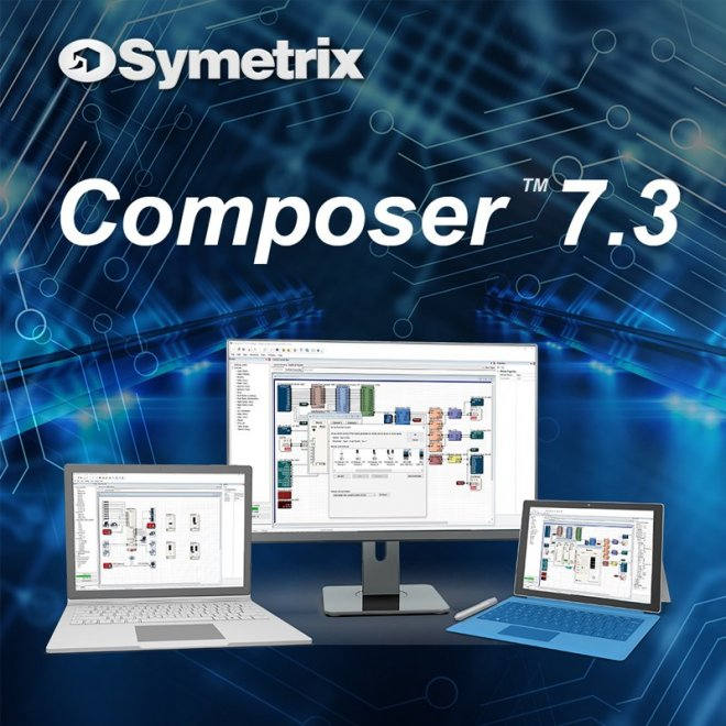 Symetrix actualiza su software Composer a 7.3
